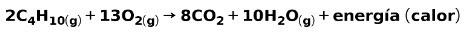 combustion del butano ecuacion quimica reaccion exotermica